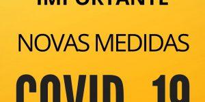 IMPORTANTE Novas Medidas   Covid-19